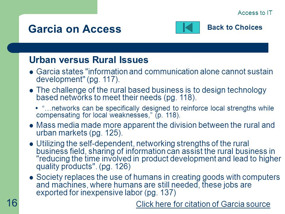 16 Garcia on Access Back to Choices Urban versus Rural Issues Garcia states