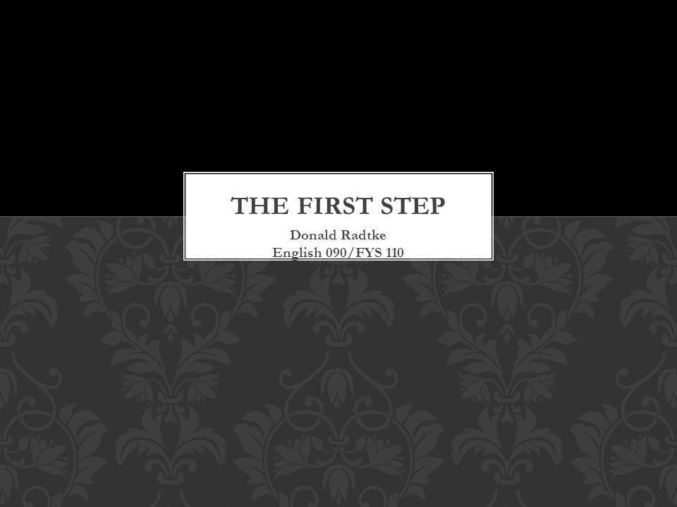 Donald Radtke English 090/FYS 110