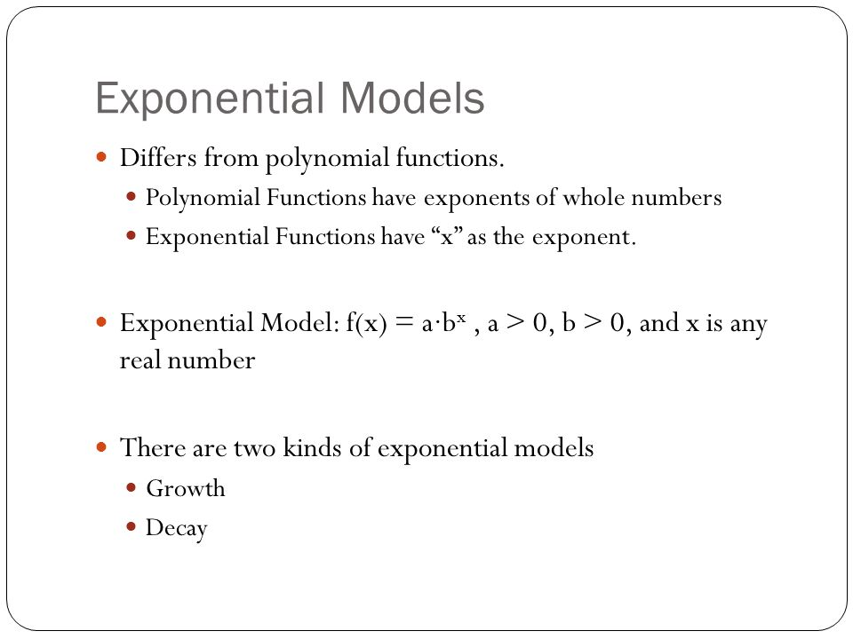 Exponential Growth f(x) = a∙b x, where b > 1 Examples: f(x) = 5 x, g(x) = 2 ∙3 x Definition: as x increases so does f(x), and it increases very quickly.