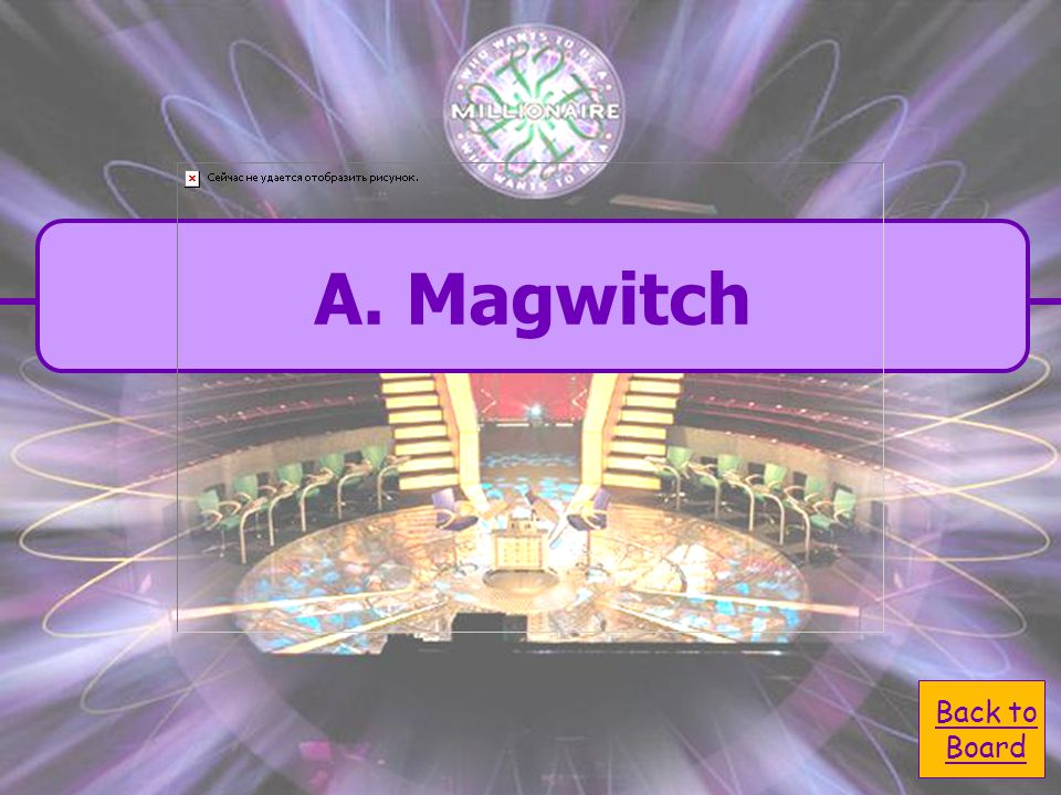  A. Magwitch A. Magwitch  C. Mr. Pocket C. Mr.
