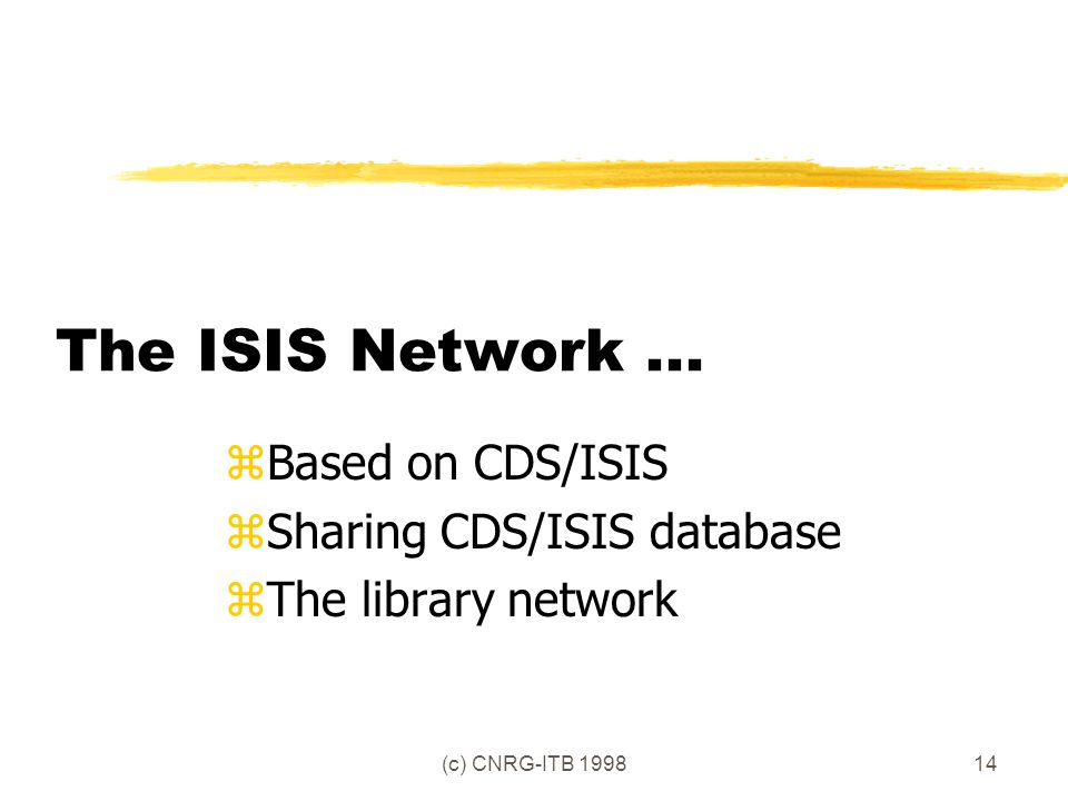 (c) CNRG-ITB The ISIS Network...