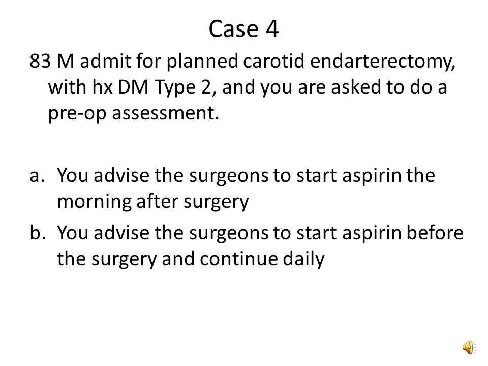 Case 3 65 M admitted to 4W for UGIB with hx many years daily NSAID use for osteoarthritis, no hx Etoh, with hx admit 9 months ago for unstable angina for which he had a drug-eluting stent placed and for which he takes both plavix and aspirin.