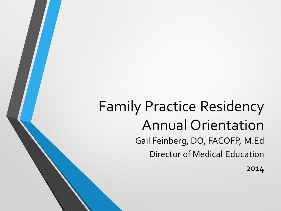 Objectives Review program and updates Brief review of program training manual Brief description of expectations Didactics Clinic hours Call Other information regarding the residency