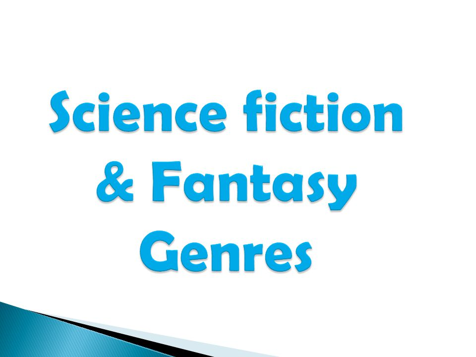 Science fiction & Fantasy Genres