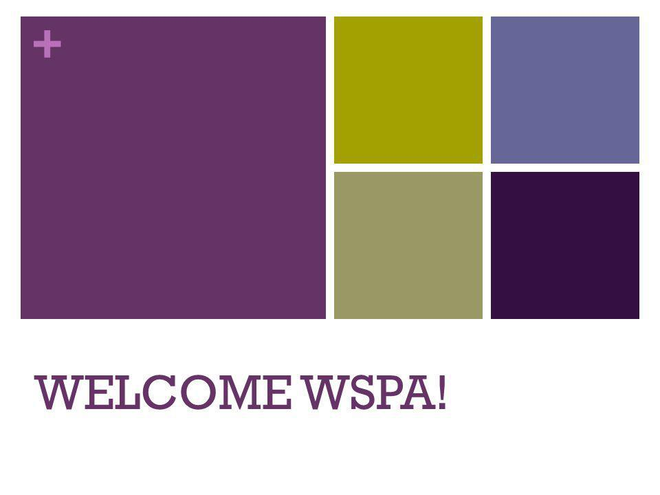 + WELCOME WSPA!