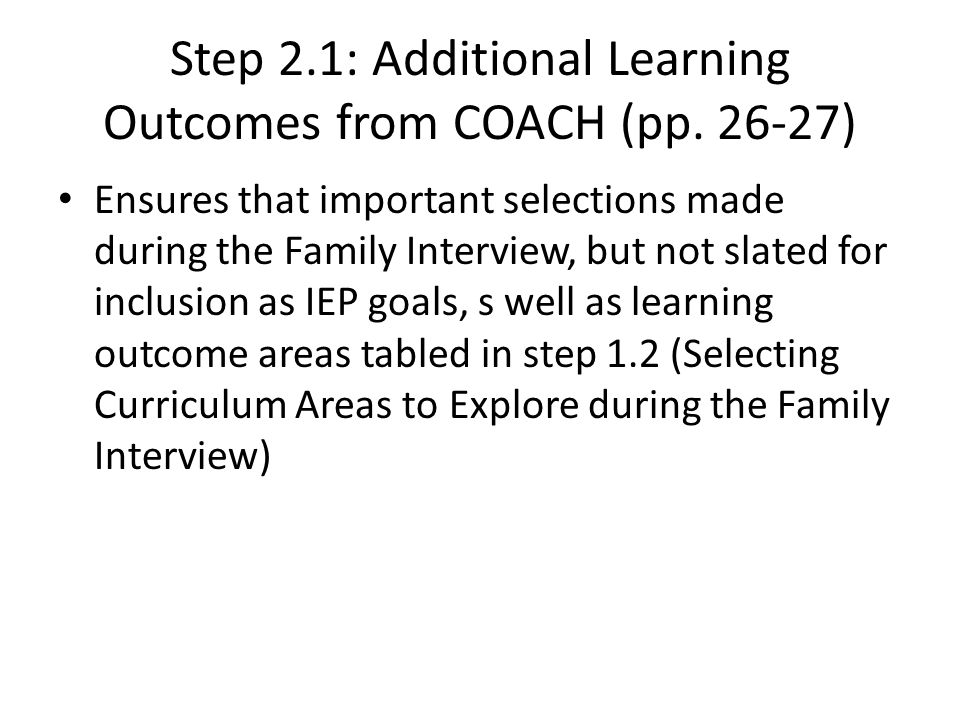 Step 2.1: Additional Learning Outcomes from COACH (pp.