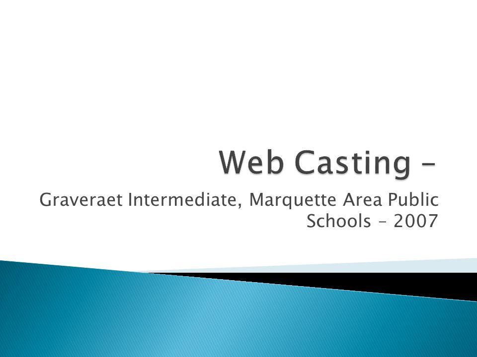 Graveraet Intermediate, Marquette Area Public Schools – 2007