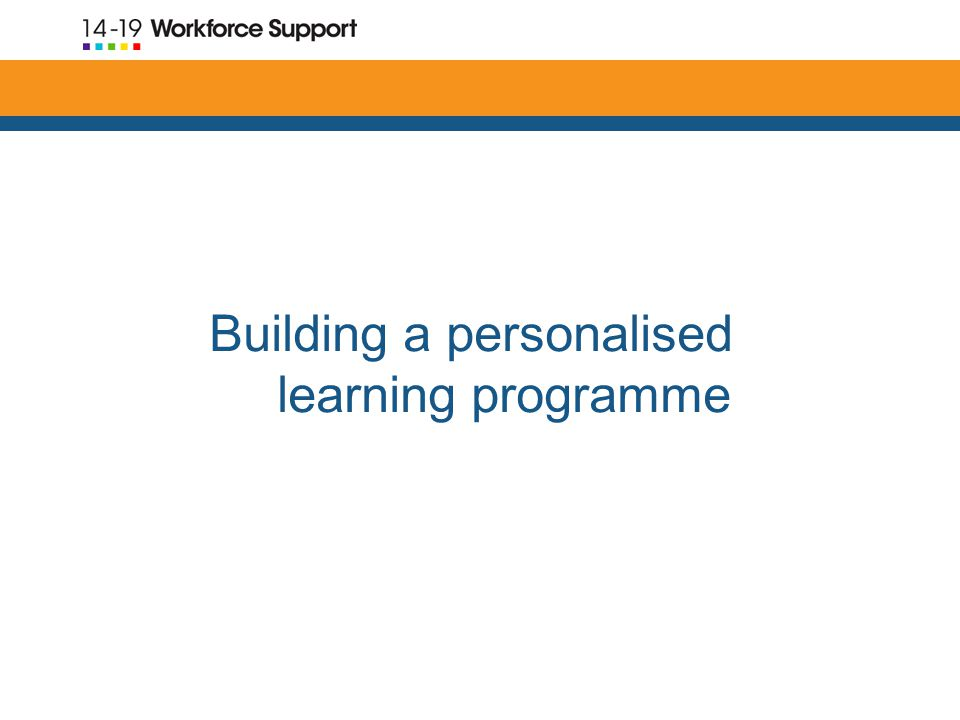 Building a personalised learning programme