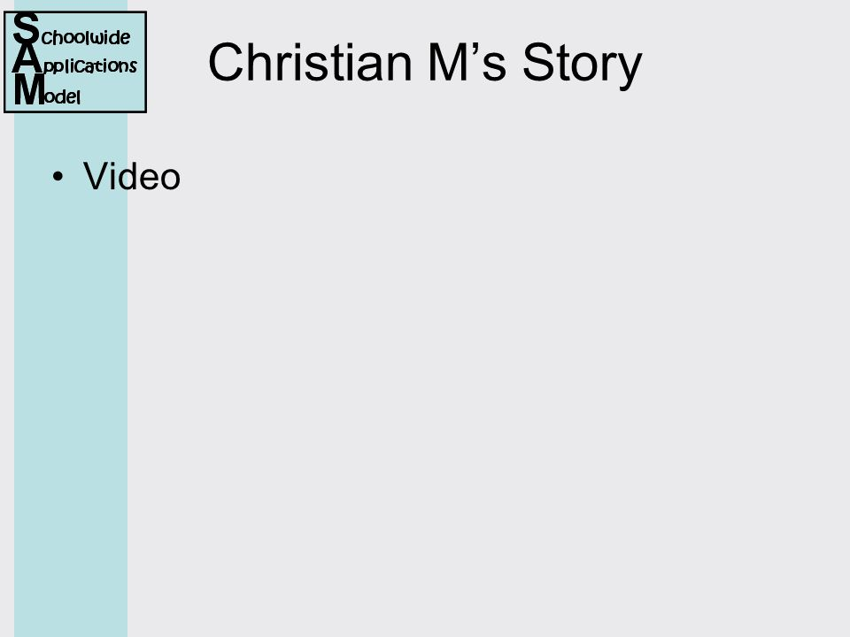 Christian M's Story Video