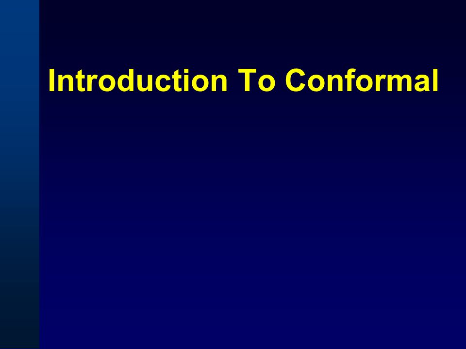 Introduction To Conformal