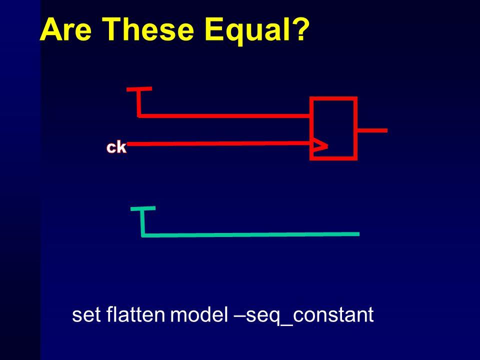 set flatten model –seq_constant