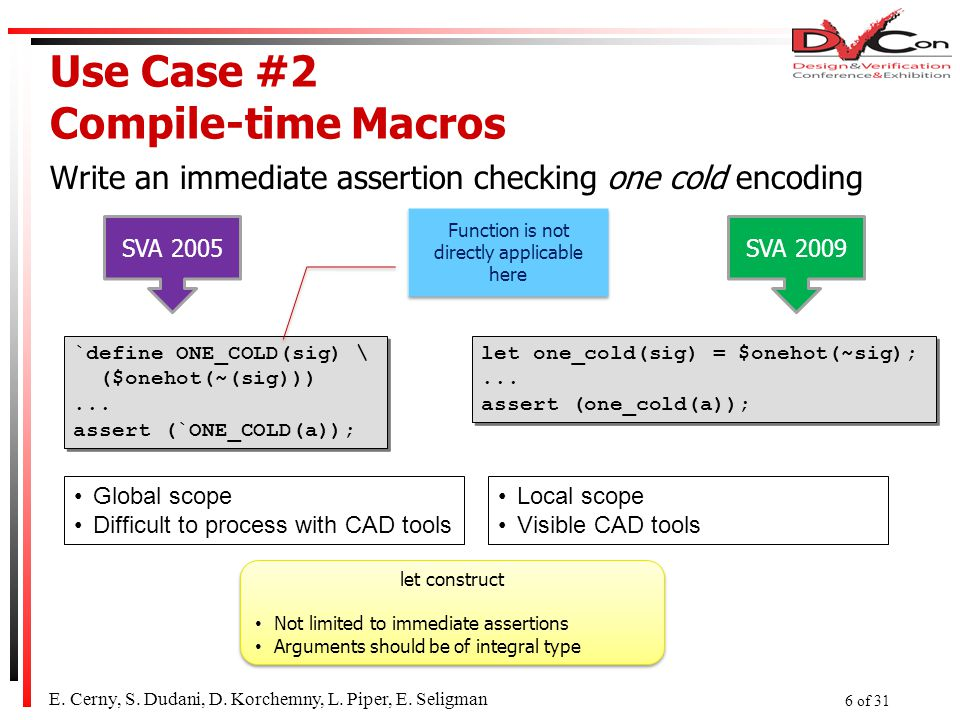 Use Case #2 Compile-time Macros Write an immediate assertion checking one cold encoding E.