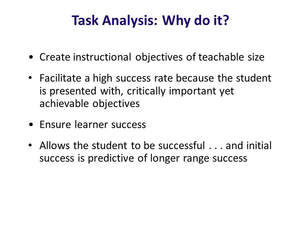 Task Analysis:Why do it.