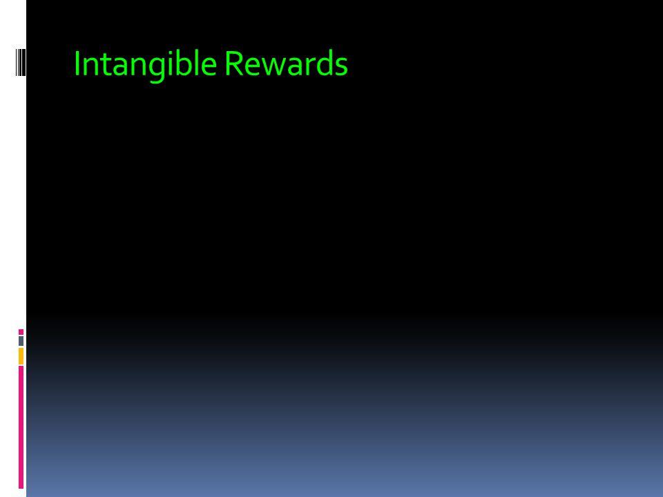 Intangible Rewards