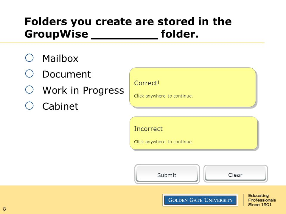 8 Folders you create are stored in the GroupWise _________ folder.