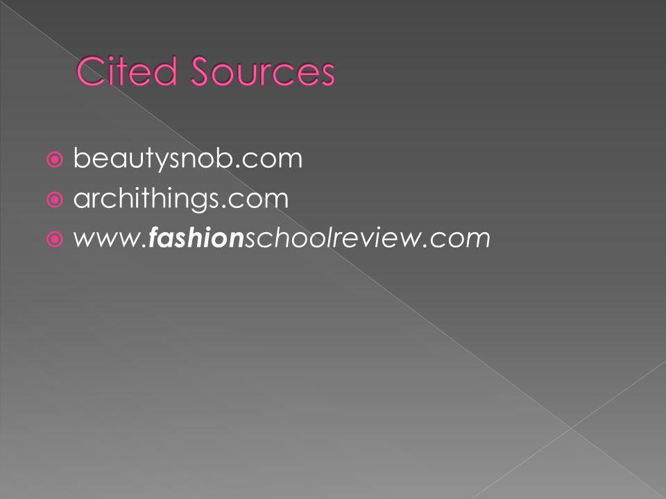  beautysnob.com  archithings.com  www. fashion schoolreview.com