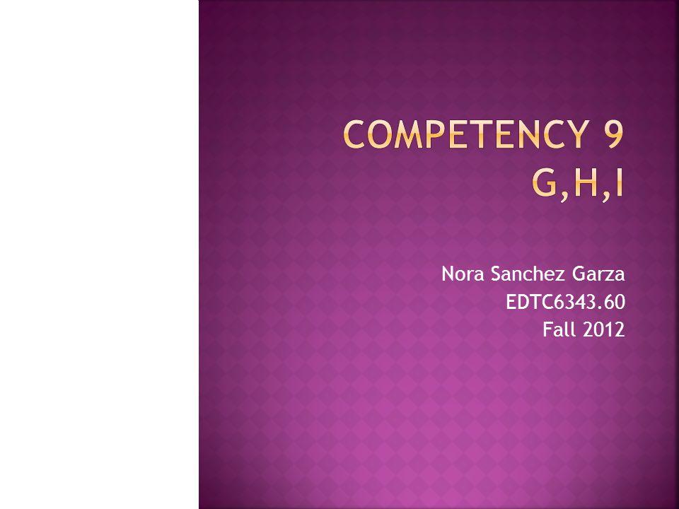 Nora Sanchez Garza EDTC6343.60 Fall 2012