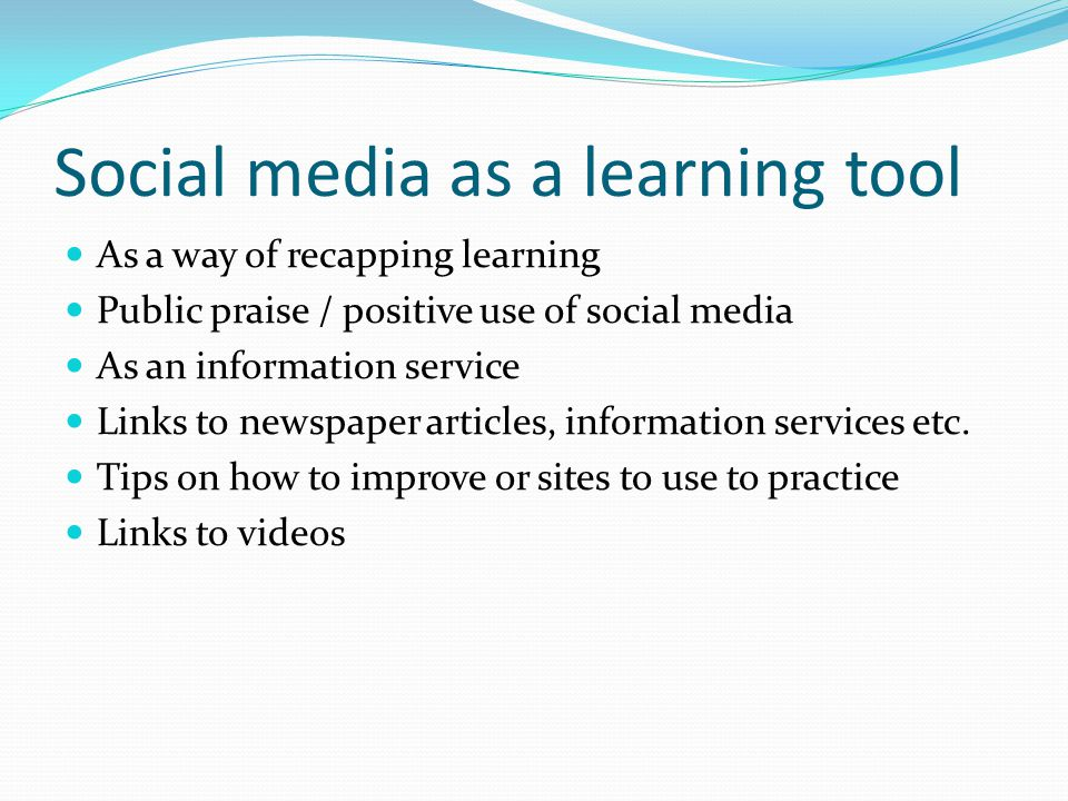 Social media as a learning tool As a way of recapping learning Public praise / positive use of social media As an information service Links to newspaper articles, information services etc.