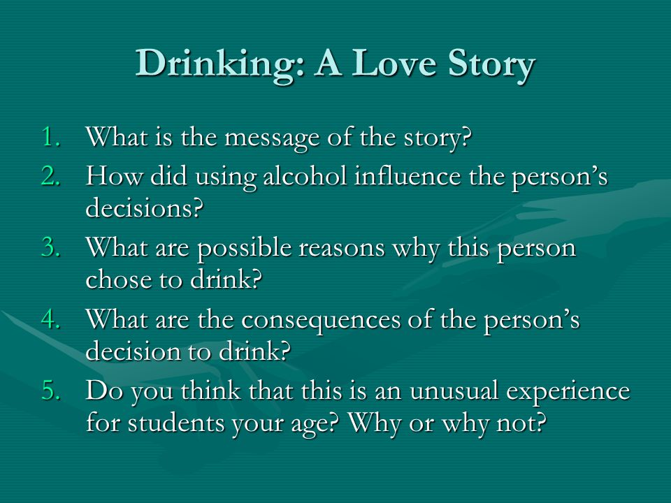 Drinking: A Love Story 1.What is the message of the story.