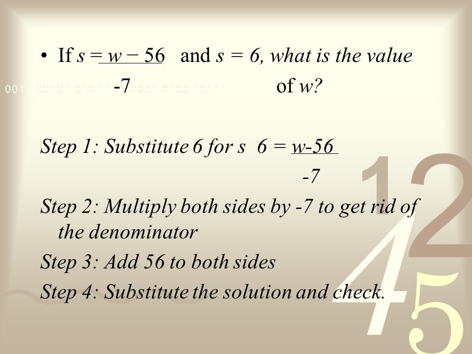 Solve Multi-step Problems Solve: 5x + 2 = x 15 5 Step 1: Multiply both sides by 15 to remove the denominators (5x + 2) = 3(x) Step 2: Subtract 5x from both sides Step 3: Divide both sides by -2 Step 4: Substitute and check