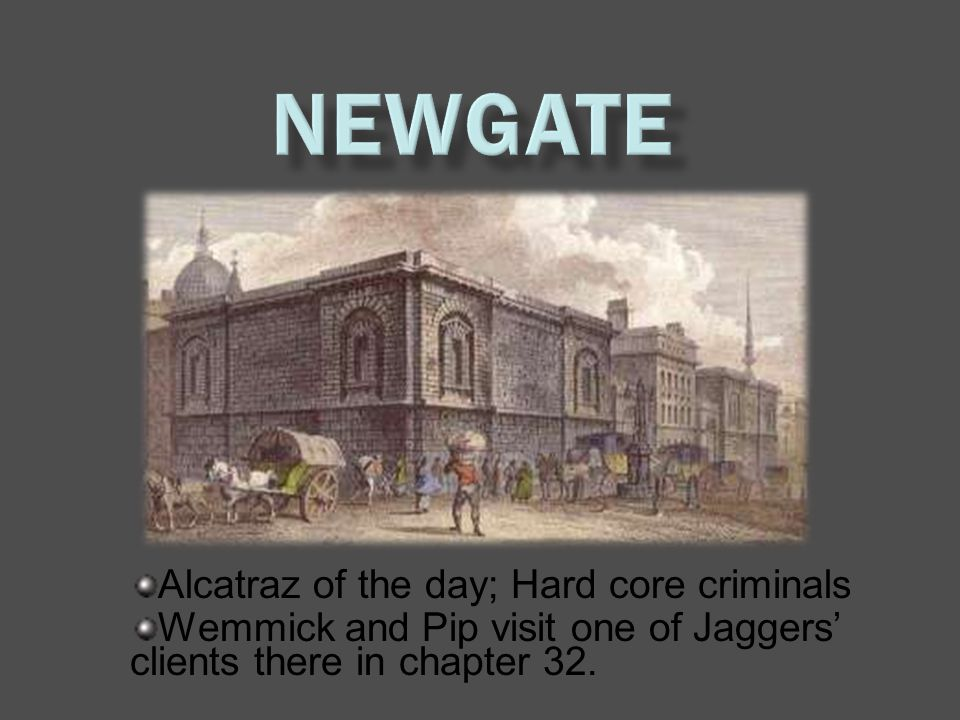 Alcatraz of the day; Hard core criminals Wemmick and Pip visit one of Jaggers' clients there in chapter 32.