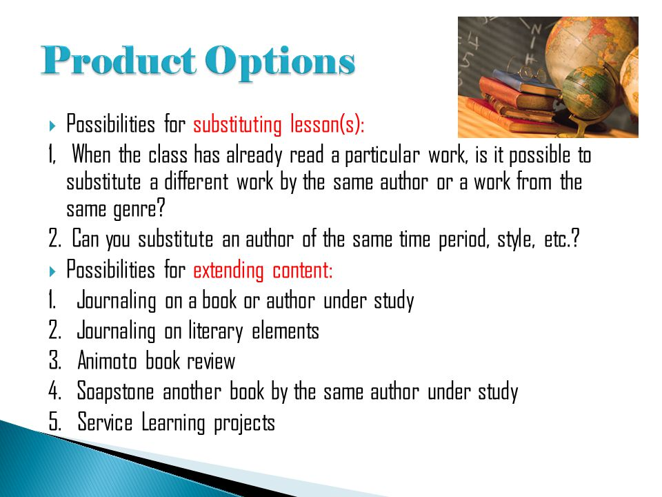  Possibilities for substituting lesson(s): 1, When the class has already read a particular work, is it possible to substitute a different work by the