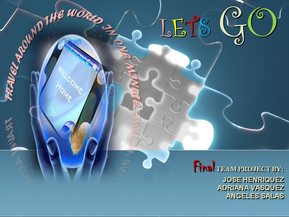 LETS GOLETS GO LETS GOLETS GO Final TEAM PROJECT BY: JOSE HENRIQUEZ ADRIANA VASQUEZ ANGELES SALAS Final TEAM PROJECT BY: JOSE HENRIQUEZ ADRIANA VASQUEZ ANGELES SALAS