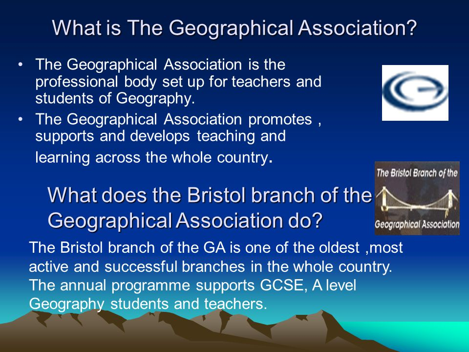 The Bristol Branch Programme for 2009 -2010 Geographical Association Evening Lectures: These are held at the Peel Lecture Theatre at the University of Bristol at 7.30pm Tuesday 15th September Garry Atterton Are the Venetian blind to flood prevention and protection.