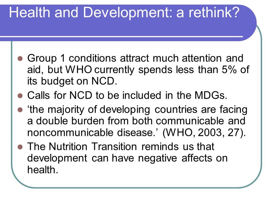 Health and Development: a rethink.