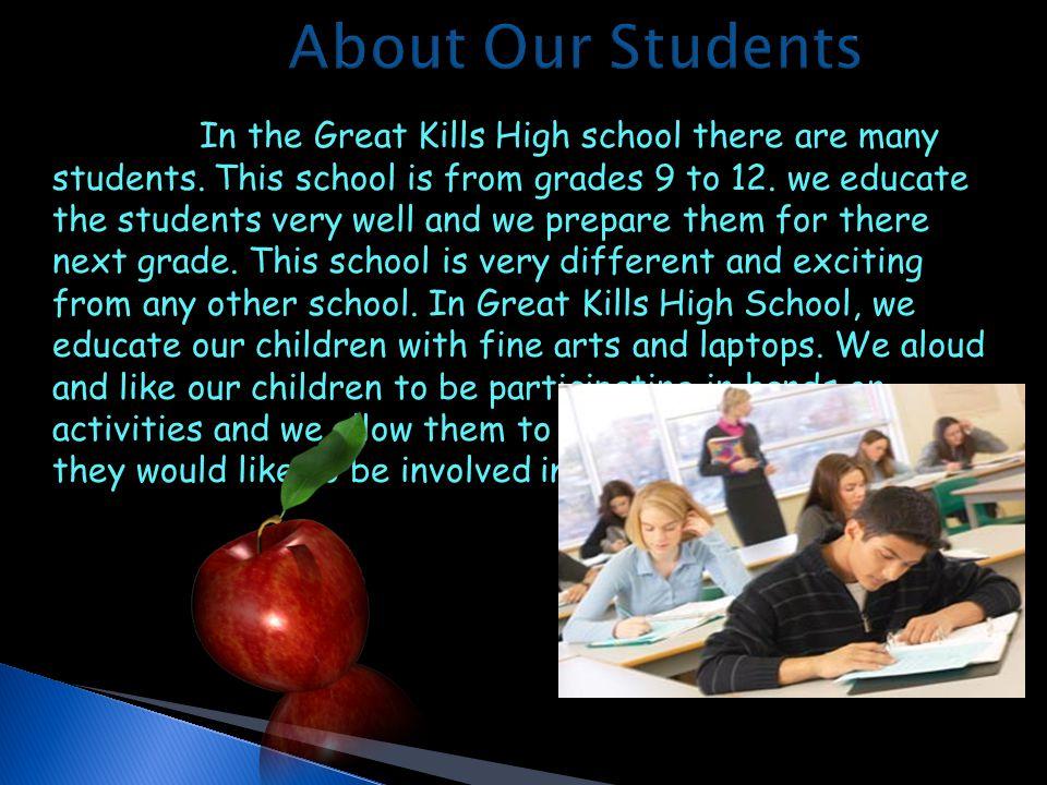  Great Kills high school is a co-ed public school.