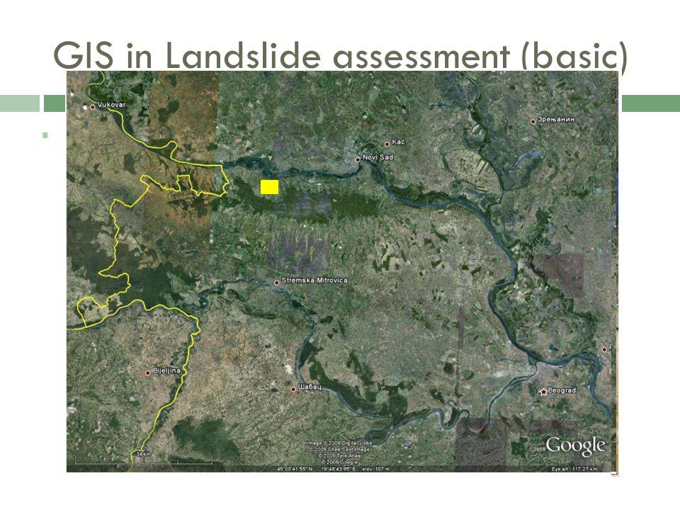  Case study: Fruška Gora Mountain, Serbia GIS in Landslide assessment (basic)