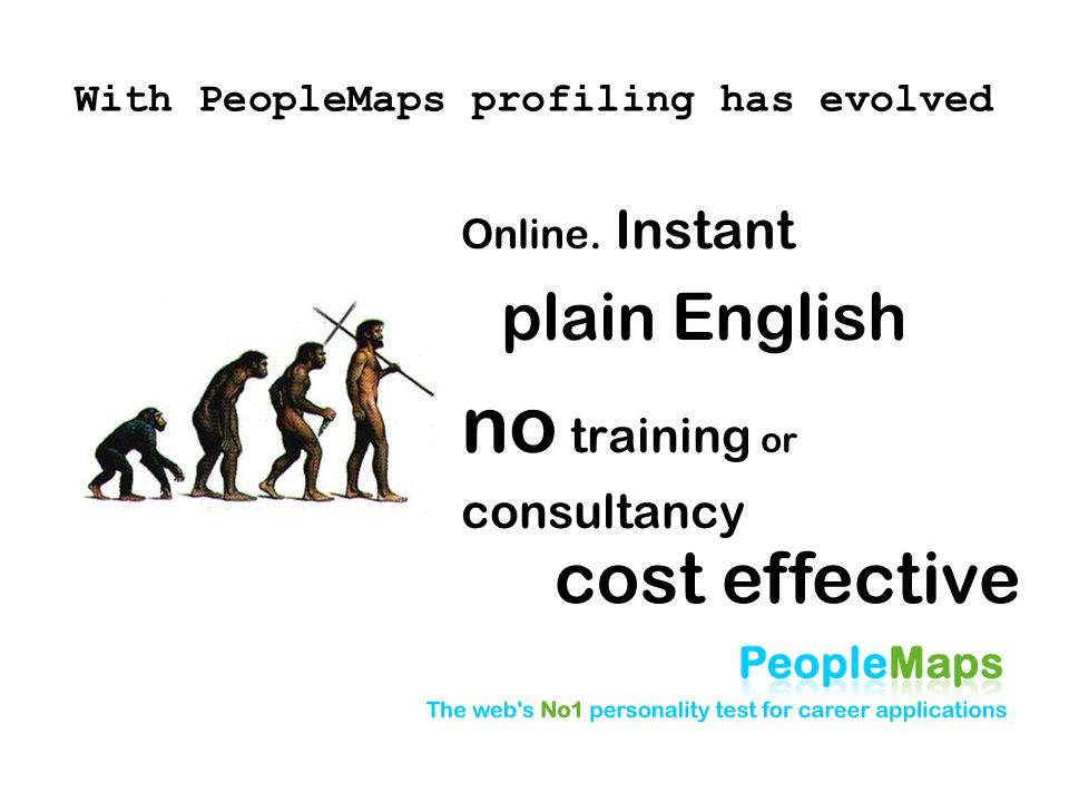 With PeopleMaps profiling has evolved Online.
