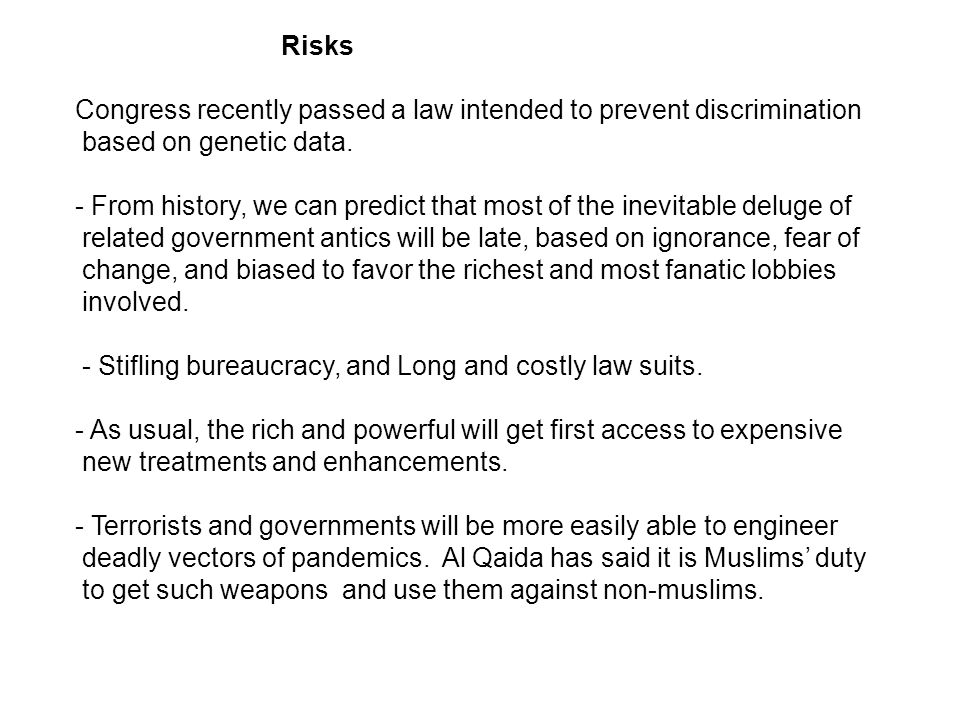 Risks Congress recently passed a law intended to prevent discrimination based on genetic data.