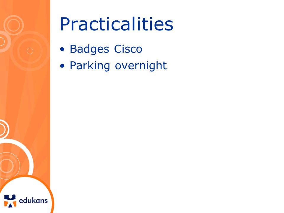 Practicalities Badges Cisco Parking overnight