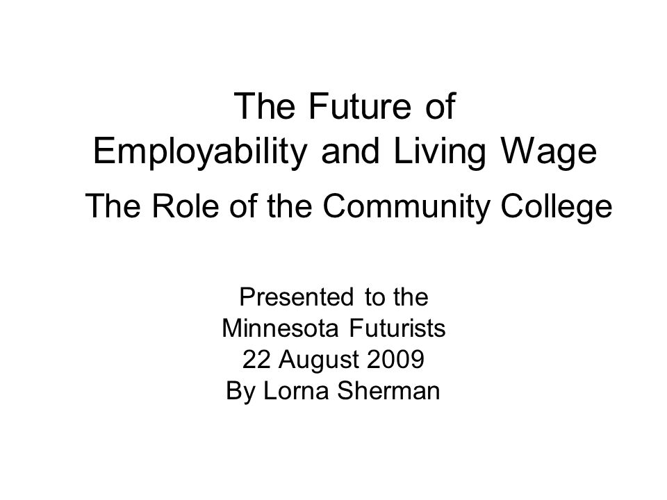 Introduction Community colleges important role Provide certificates, diplomas and associate degrees to fill jobs in the middle labor market Middle-skill jobs –Require some training or education beyond high school, but less than a 4 year degree –Yet will pay family supporting wages