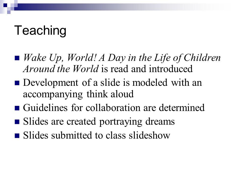 Teaching Wake Up, World.