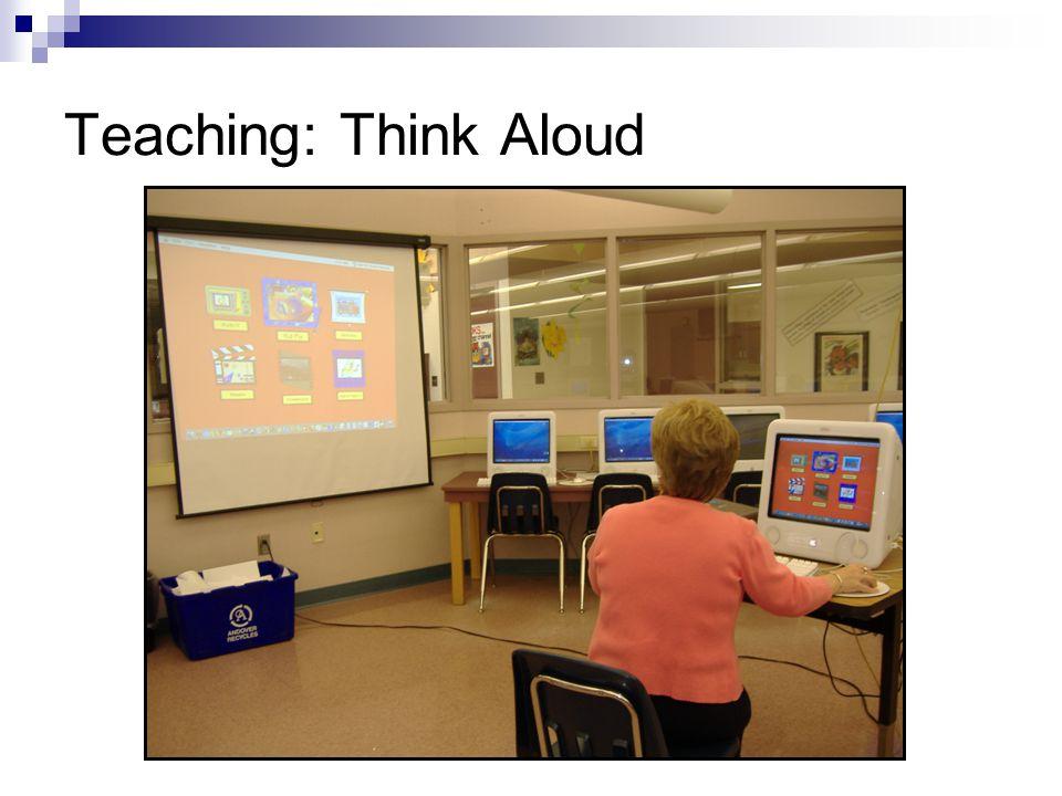 Teaching: Think Aloud