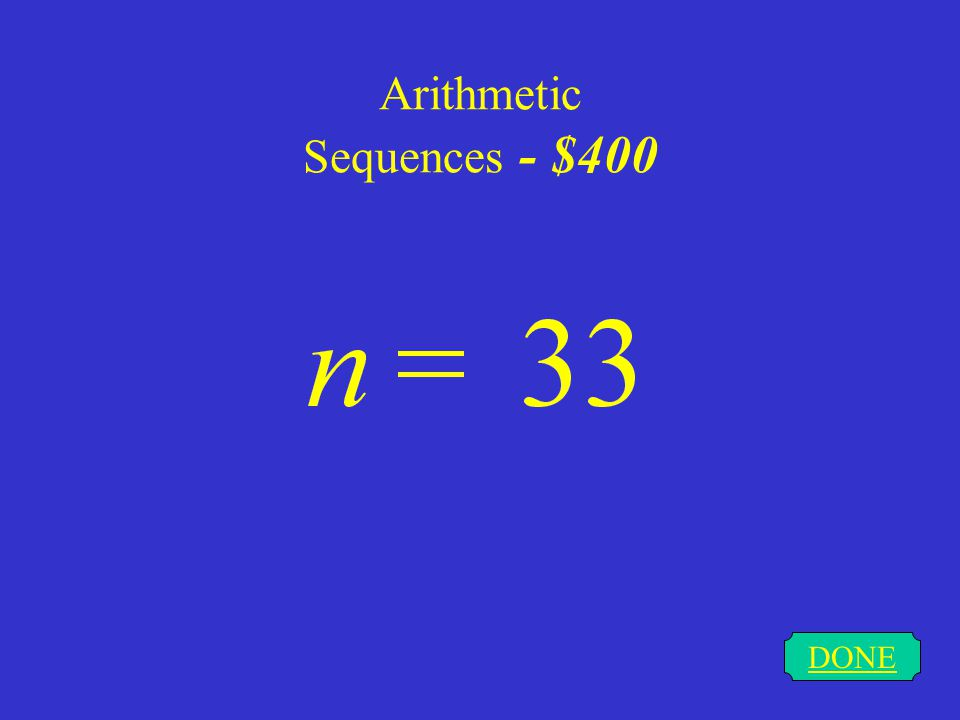 Arithmetic Sequences - $300 DONE