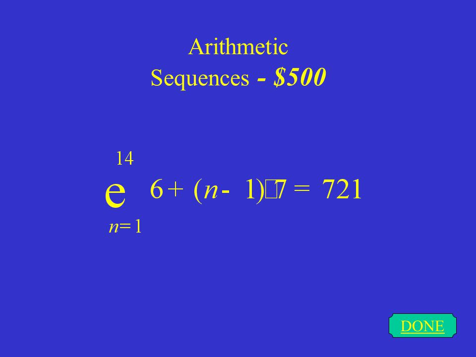 Arithmetic Sequences - $400 DONE