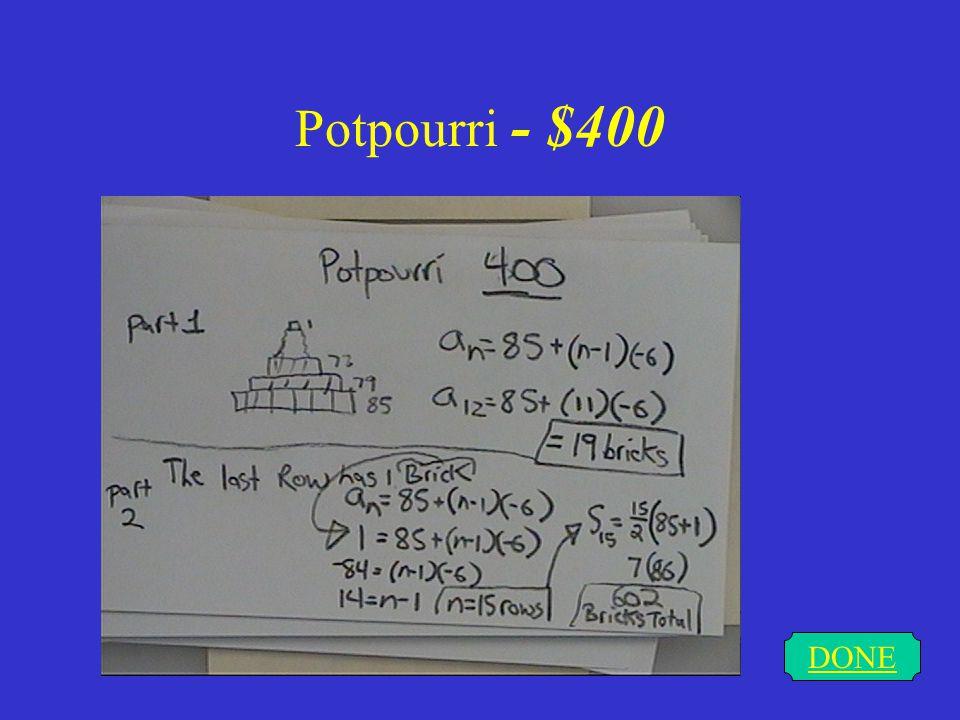Potpourri - $300 DONE