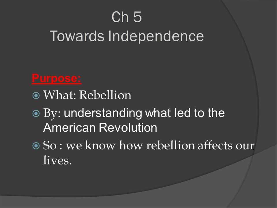 Rebellion What is it? An act or show of defiance toward an authority or convention.