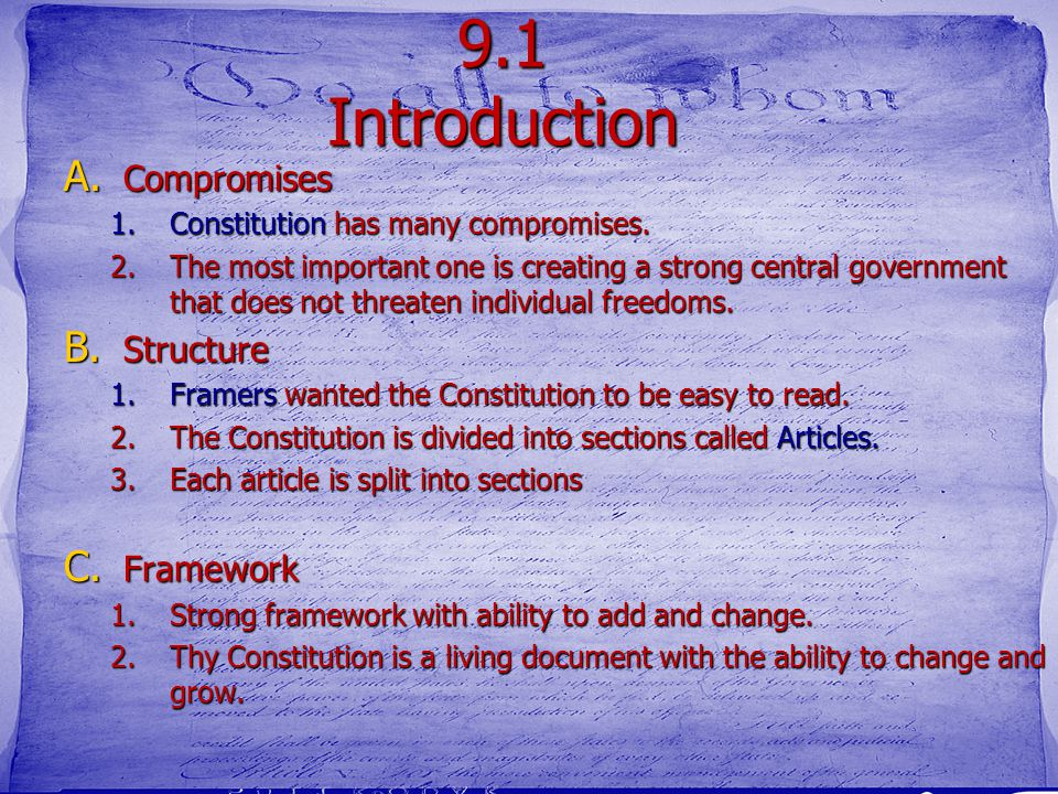 """Ch 9 The Constitution: A More Perfect Union Essential Question: How has the Constitution created """"a more perfect Union""""? Objectives: 1. Identify the m"""