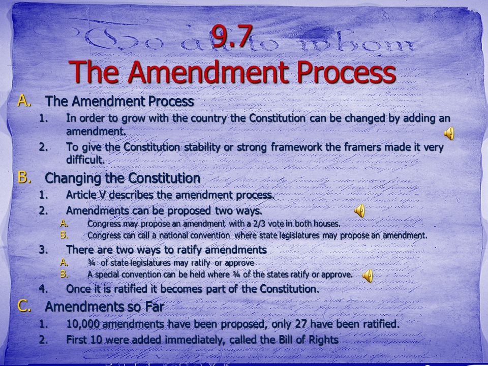 9.7 The Amendement Process Purpose What- We are going to learn about compromise How- by understanding how did the framers of the Constitution try to c
