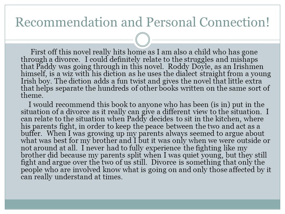 Recommendation and Personal Connection.