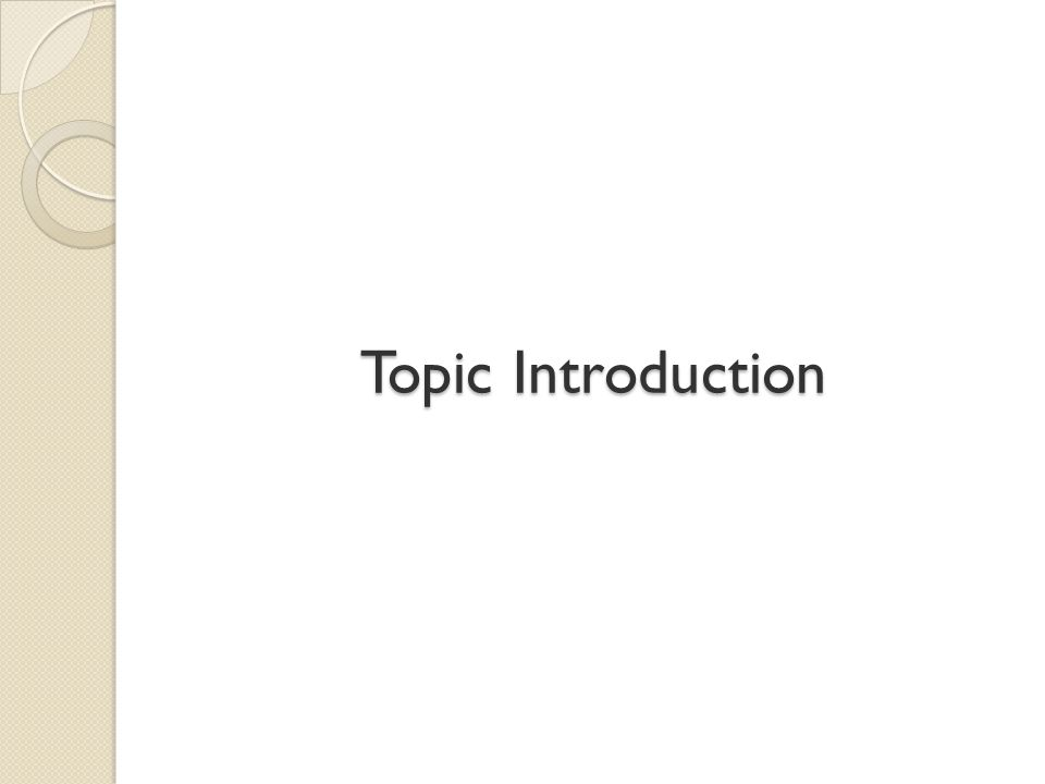 Topic Introduction