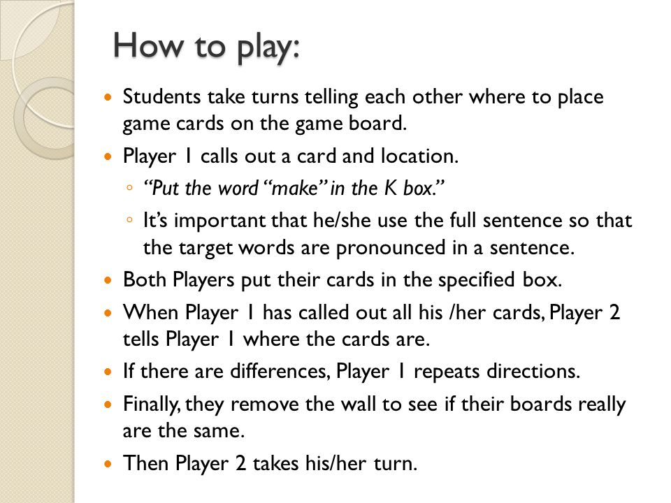 How to play: Students take turns telling each other where to place game cards on the game board.