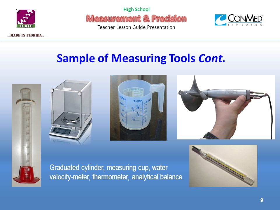 Sample of Measuring Tools Cont.