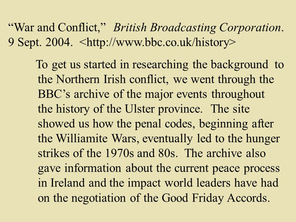 War and Conflict, British Broadcasting Corporation.