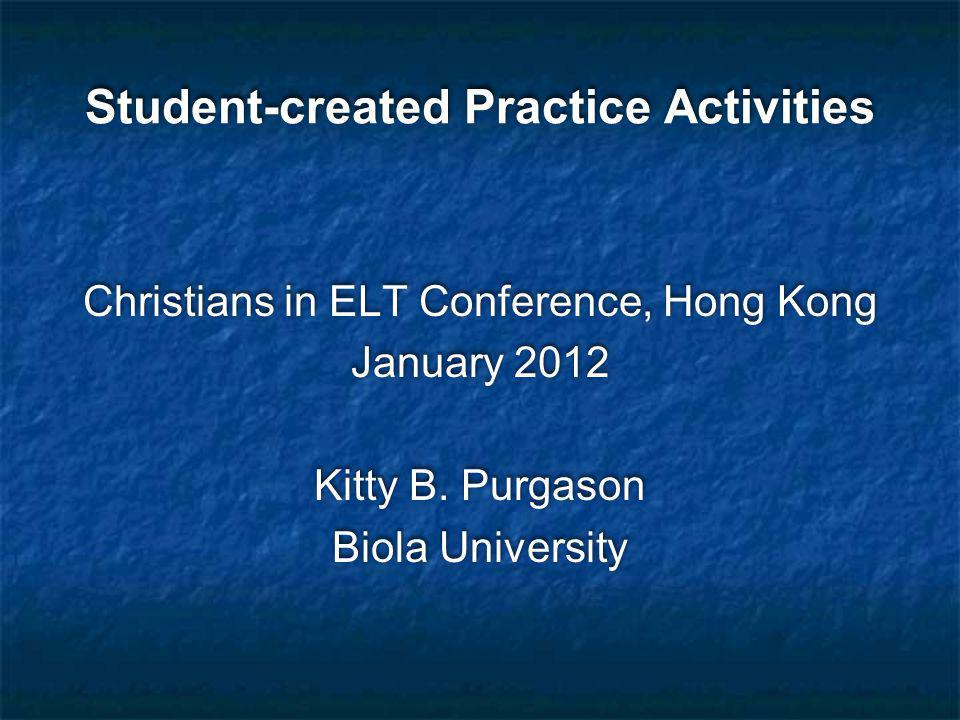 Christians in ELT Conference, Hong Kong January 2012 Kitty B.