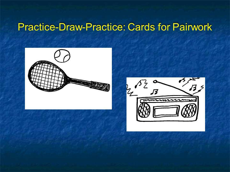 Practice-Draw-Practice: Cards for Pairwork